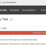Outsourcing Tips for Clients: Google Mobile Friendly Test – Failed to fetch the requested URL