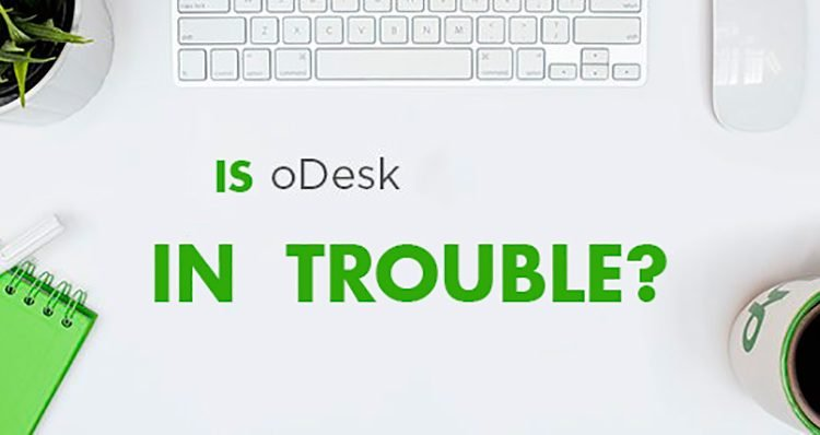 Is Odesk in trouble