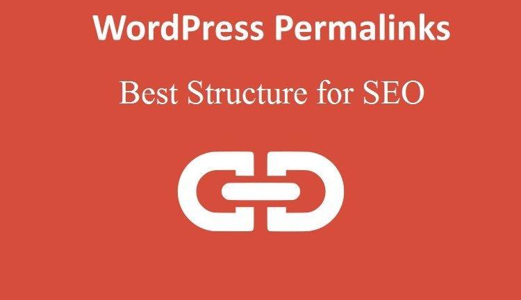 Best WordPress Permalinks Structure for SEO