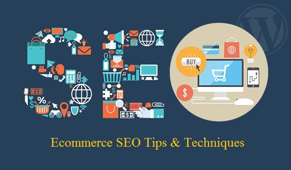 Ecommerce SEO Tips & Techniques