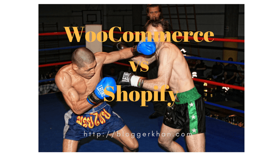 WooCommerce or Shopify which one is better